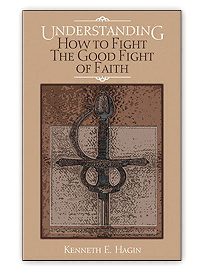 Understanding How To Fight Good Fight Of Faith