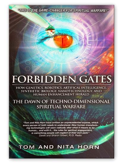 Forbidden Gates: The Dawn of Techno-Dimensional Spiritual Warfare