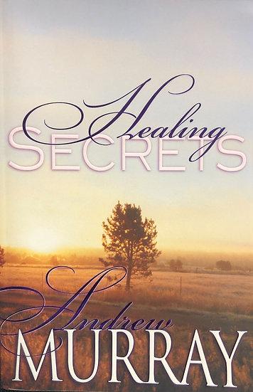 Healing Secrets - Andrew Murray
