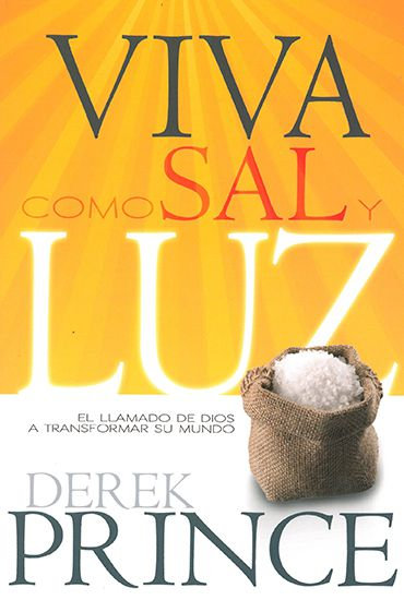 SPANISH: Viva Como Sal y Luz