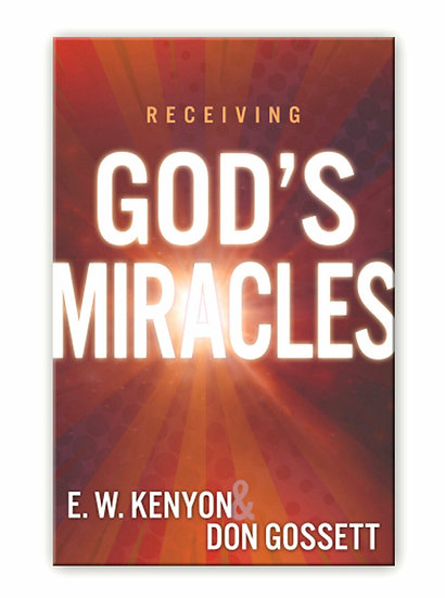 Receiving Gods Miracles
