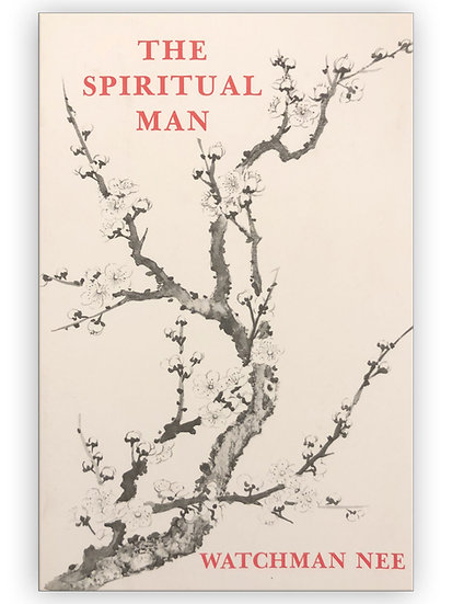 The Spiritual Man (3 Volumes in 1)