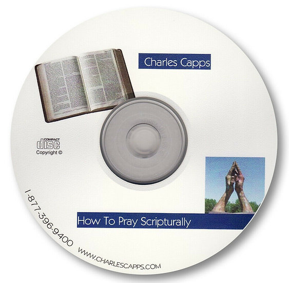 How to Pray Scripturally (1 CD)