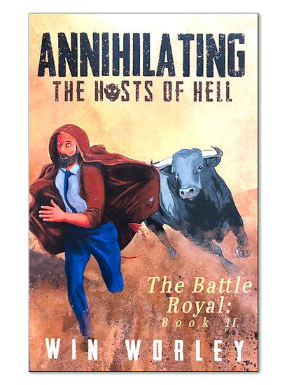 Annihilating the Hosts of Hell VOLUME 2