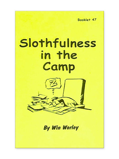 Slothfulness in the Camp #47