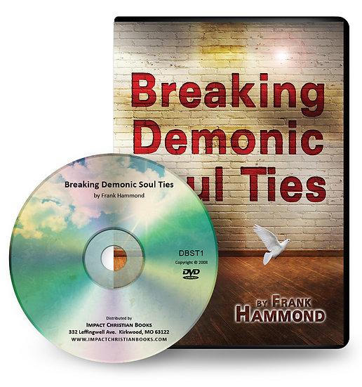 DVD: Breaking Demonic Soul Ties