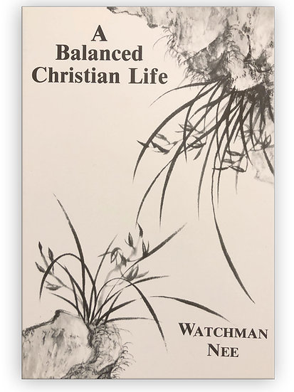A Balanced Christian Life
