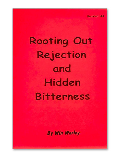 Rooting Out Rejection & Hidden Bitterness #44