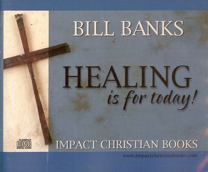 COMPACT DISC SERIES: Healing is for Today!