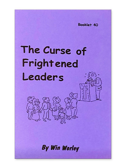 The Curse of Frightened Leaders #40