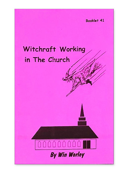Witchcraft Working in the Church #41