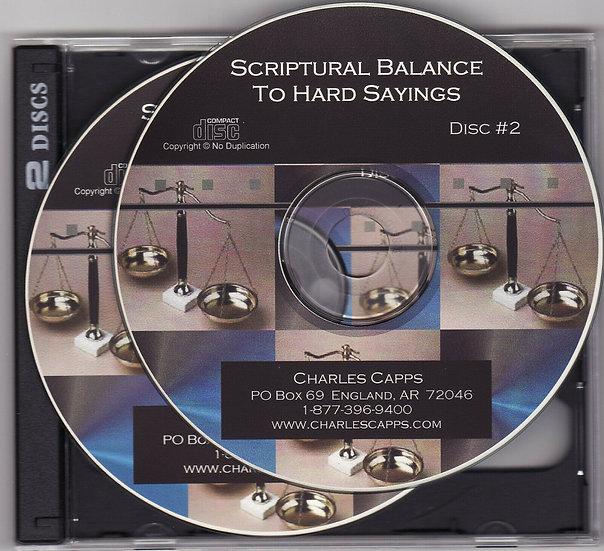 Scriptural Balance to Hard Sayings (2 CDs)