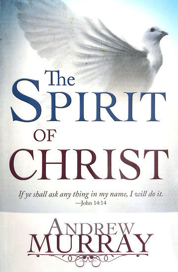 Spirit Of Christ - Andrew Murray