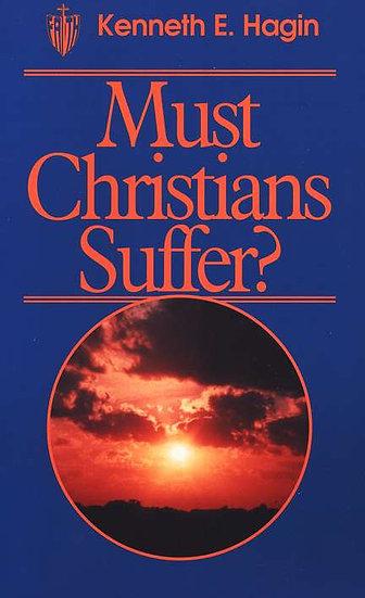 Must Christians Suffer?