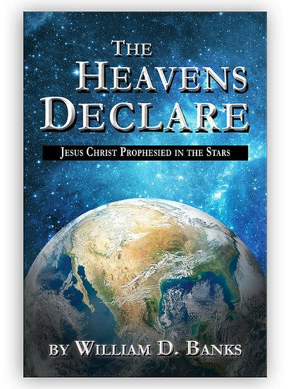The Heavens Declare: Jesus Christ Prophesied