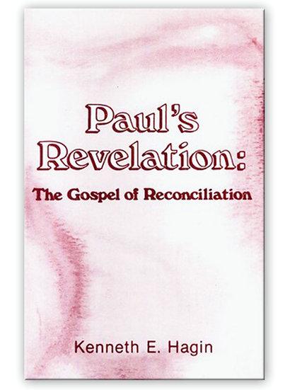 Paul's Revelation: Gospel Of Reconciliation