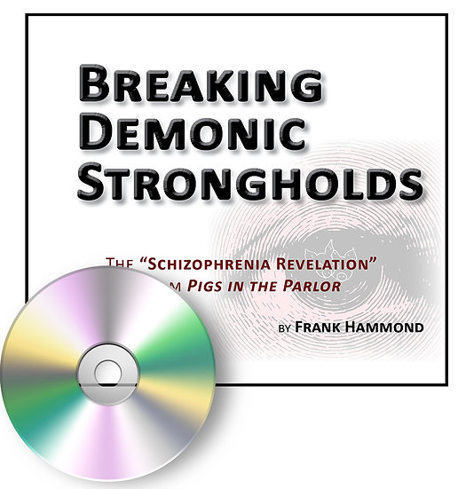 Breaking Demonic Strongholds (2 CDs)