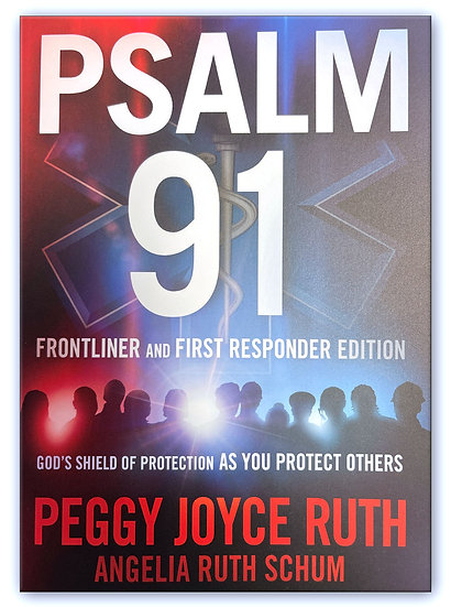 Psalm 91: God's Umbrella Of Protection FIRST RESPONDERS EDITION