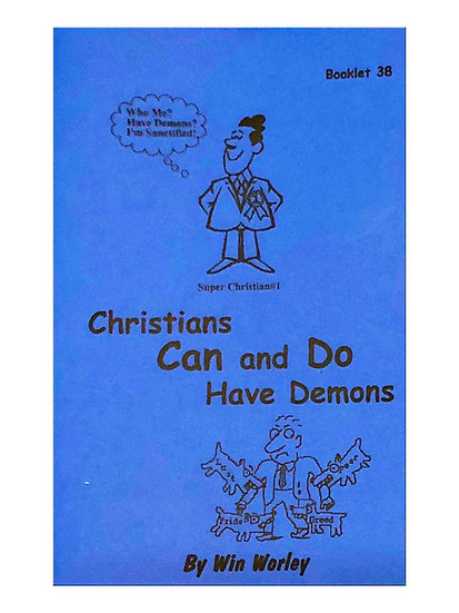 Christians Can & Do Have Demons #38
