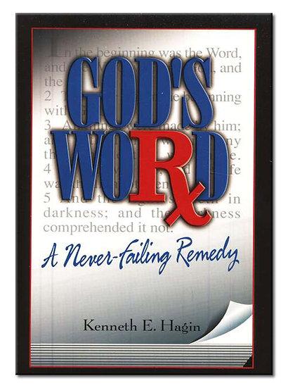 God's Word: A Never Failing Remedy