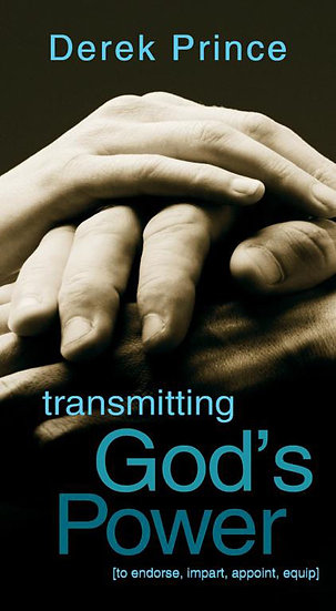 Transmitting God's Power