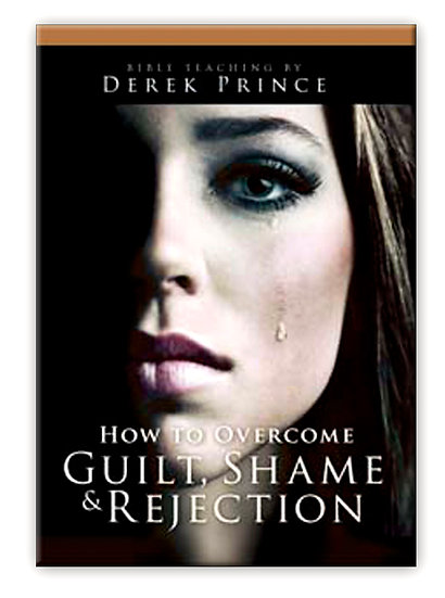 How To Overcome Guilt Shame And Rejection (5 CD)