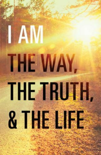 SALVATION TRACT: I Am the Way, the Truth, and the Life (25 Pack)