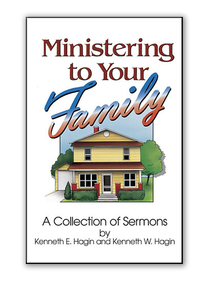 Ministering To Your Family