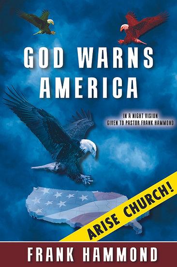 God Warns America - Arise Church!
