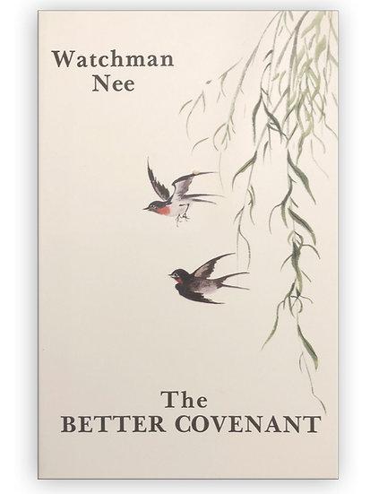 The Better Covenant