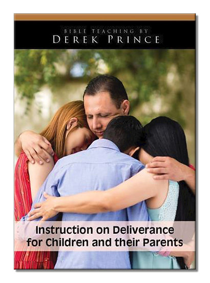 Instruction on Deliverance for Children and Their Parents (1 CD)