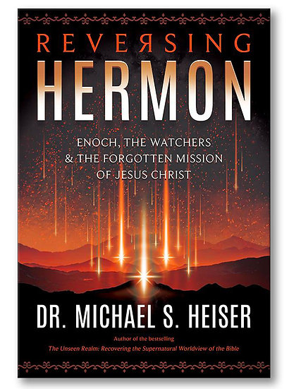 Reversing Hermon: Enoch, Watchers, & the Forgotten Mission