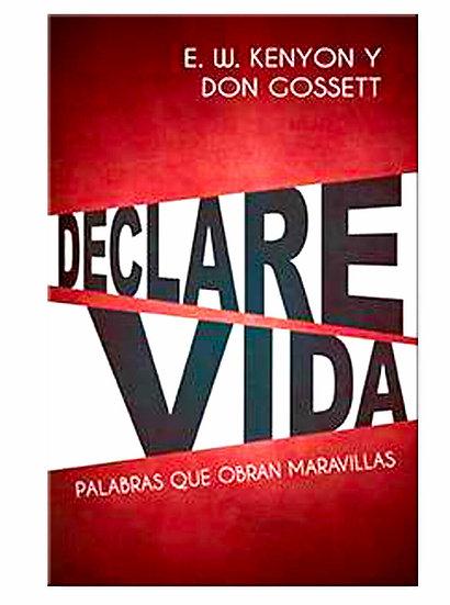 SPANISH: Declare Vida: Palabras Que Obran Maravillas