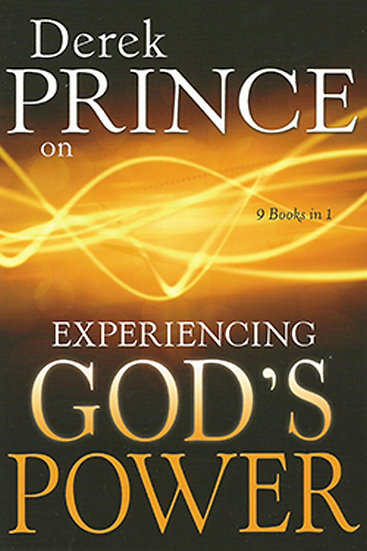 Derek Prince on Experiencing Gods Power (9 In 1 Anthology)
