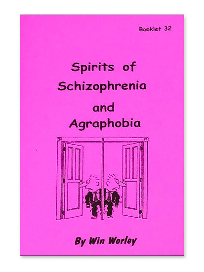 Spirits of Schizophrenia & Agoraphobia #32