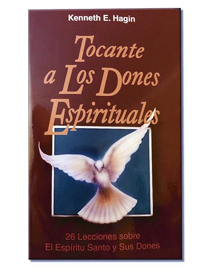 Spanish: Tocante a Los Dones Espirituales