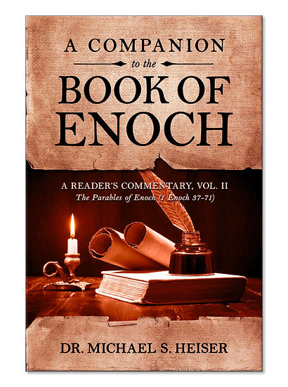 Commentary on the Book of Enoch, Vol 2 (1 Enoch 37-71)
