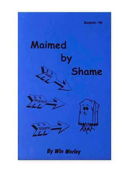 Maimed by Shame  #46