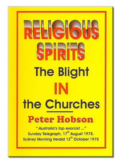 Religious Spirits: The Blight in the Churches
