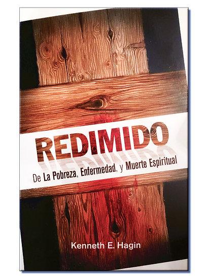 REDIMIDO DE LA POBREZA, ENFERMEDAD, Y MUERTE ESPIRITUAL