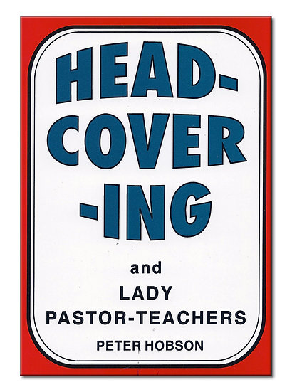 Headcovering and Lady Pastors & Teachers
