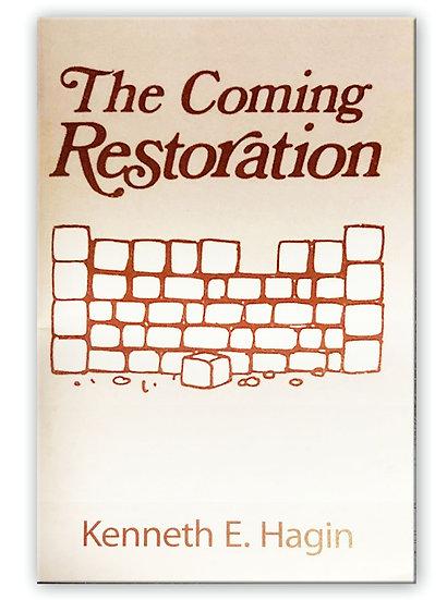 Coming Restoration