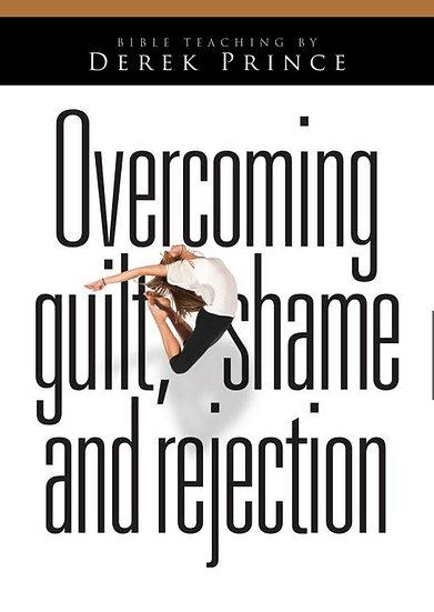 Overcoming Guilt, Shame & Rejection (1 DVD)