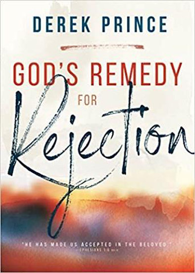 God's Remedy For Rejection (Expanded)