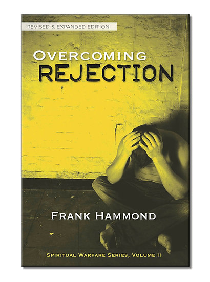 Overcoming Rejection: Revised & Expanded
