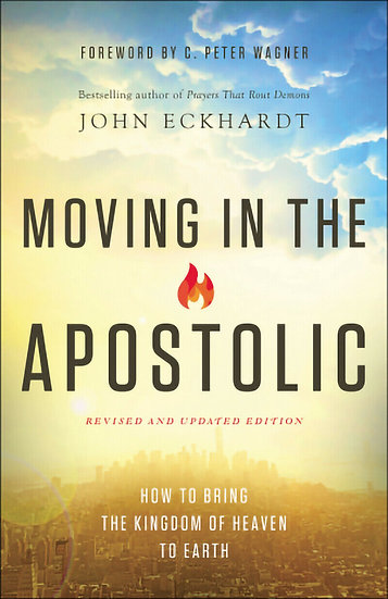 Moving In The Apostolic (Revised & Updated)