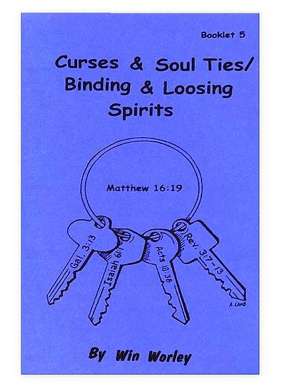 Curses, Soul Ties / Binding & Loosing Spirits #5