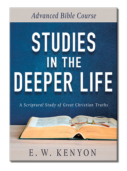 Studies In the Deeper Life
