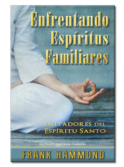 Enfrentando Espíritus Familiares