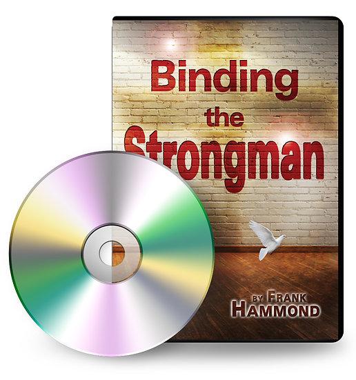 DVD: Binding The Strongman